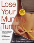 Lose Your    Mummy Tummy